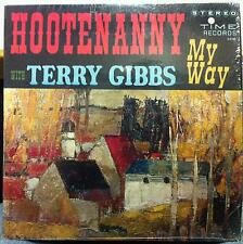TERRY GIBBS my way hootenanny with LP VG+ S/2105 Stereo 1963 Record