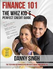 Finance 101: the Whiz Kid's Perfect Credit Guide (Avoid Payday Loans) : The...