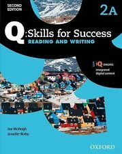Q - Skills for Success, Level 2 : Reading and Writing by Joe McVeigh and Jennif…