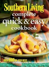 Southern Living Complete Quick & Easy Cookbook (Southern Living (Hardcover Oxmo