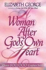 A Woman after God's Own Heart : Following His Design for Becoming a Woman of...