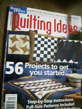 Better homes Quilting Ideas quilting magazine with supplement 56 projects to mak