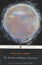 The Varieties of Religious Experience : A Study in Human Nature by William...