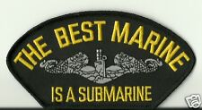 The Best Marine Is a Submarine NAVY PATCH