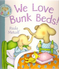 WE LOVE BUNK BEDS! SHIRLEY & DORIS Paula Metcalfe New pb 2011 Macmillan Children