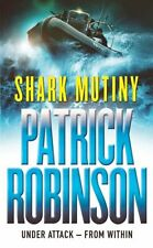 PATRICK ROBINSON ____ SHARK MUTINY _____ BRAND NEW __ FREEPOST UK
