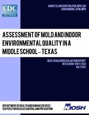 Assessment of Mold and Indoor Environmental Quality in a Middle School -...