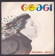 LORETTA GOGGI DISCO 45 GIRI IL MIO PROSSIMO AMORE B/W PENELOPE - WEA T 18838