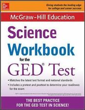 McGraw-Hill Education Science Workbook for the GED Test by McGraw-Hill...