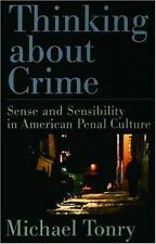 Thinking about Crime: Sense and Sensibility in American Penal Culture (Studies i