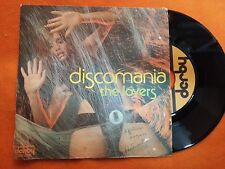 DISCO 45 GIRI DISCOMANIA - THE LOVERS - DERBY 1977 VG--/GD+