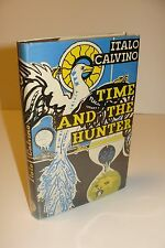 Time And The Hunter By Italo Calvino UK 1st/1st 1970 Jonathan Cape Hardcover