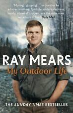 My Outdoor Life, Mears, Ray, New Books