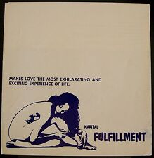 MARITAL FULFILLMENT Rated X Adult Sexual Documentary 1970 MOVIE PRESSBOOK