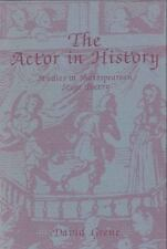 The Actor in History: A Study in Shakespearean Stage Poetry