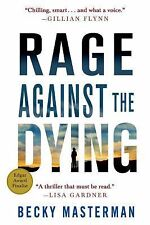 Rage Against the Dying: A Thriller (Brigid Quinn Series) Masterman, Becky Paper