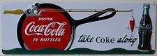 COCA COLA fishing metal sign heavy embossed take some along coke bass 2180151