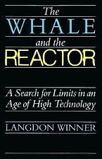 The Whale and the Reactor: A Search for Limits in an Age of High Technology Win