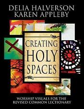 Creating Holy Spaces : Worship Visuals for the Revised Common Lectionary by...