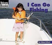 I Can Go Fishing (Welcome Books: Sports)-ExLibrary