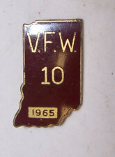 1965 INDIANA VFW # 10 Pin