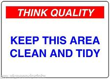 180X120MM KEEP THIS AREA CLEAN AND TIDY