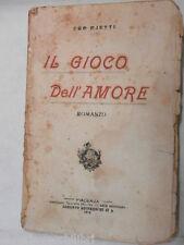 IL GIOCO DELL AMORE Ugo Ojetti L Arte Bodoniana 1916 libro romanzo narrativa di