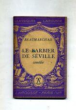Beaumarchais # LE BARBIER DE SÉVILLE - Comédie # Larousse