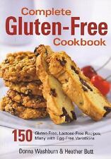 Complete Gluten-Free Cookbook : 150 Gluten-Free, Lactose-Free Recipes, Many w...