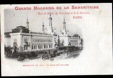 PARIS Exposition 1900 / GRANDS MAGASIN DE LA SAMARITAINE / PORTE des INVALIDES