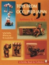 Toys from Occupied Japan Schiffer Book for Collectors Anthony Marsella Paperback