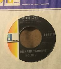 RICHARD GROOVE HOLMES Secret Love/ Hallelujah I Love Her So 45 World Pacific