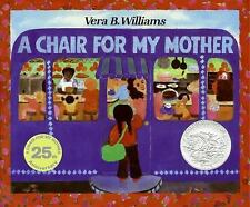 A Chair for My Mother 25th Anniversary Edition (Reading Rainbow Books) by Vera