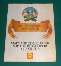 Vintage BICENTENNIAL ROADBOOK SHELL OIL 1976 32p  Atlas Map Travel
