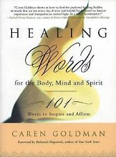 Healing Words for the Body, Mind and Spirit: 101 Words to Inspire and Affirm