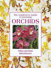 The Gardeners Guide To Growing Orchids