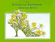 The Botanical Footwear of Dennis Kyte