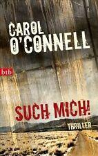Such mich! von Carol O'Connell (2011, Taschenbuch)