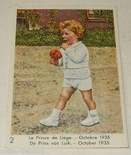 Image CHROMO COTE D'OR Nos ENFANTS ROYAUX N°2 Le Prince de LIEGE Octobre 1935