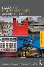 London's Contemporary Architecture, Allinson, Kenneth/ Thornton, Victoria