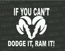 Dodge ram if you cant dodge it ram it decal off road 4x4 vinyl sticker