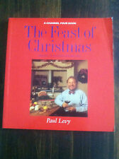 THE FEAST OF CHRISTMAS origins traditions and recipes by PAUL LEVY S#4439