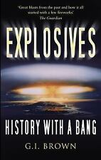Explosives: History with a Bang, Brown, G.I., New Books