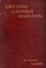 GOLEUFRYN (William Richard Jones) - GWEITHIAU LLENYDDOL - WELSH WRITINGS (1904)