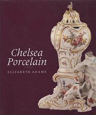 English Chelsea Porcelain - Marks Patterns Dates / Scarce Illustrated Book