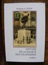 Philippe A. Boiry Histoire de la Société Des Volontaires Editions Pilote 24 1998