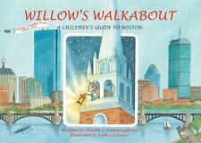 Willow's Walkabout: A Children's Guide to Boston, Cunningham, Sheila, New Books