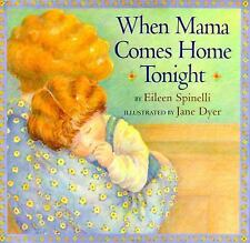 When Mama Comes Home Tonight, Spinelli, Eileen, Simon & Schuster Books for Young