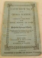 Vintage 1876 Catechism No1 and the Church Teacher or Lessons for Young People