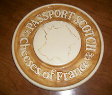 Advertising Man Cave PASSPORT SCOTCH Cheeses of France Plate POTTERY BAR PLAQUE